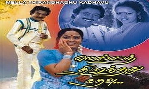 mella thirandhathu kadhavu tamil movie