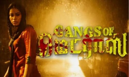 GangsOfMadras 2019